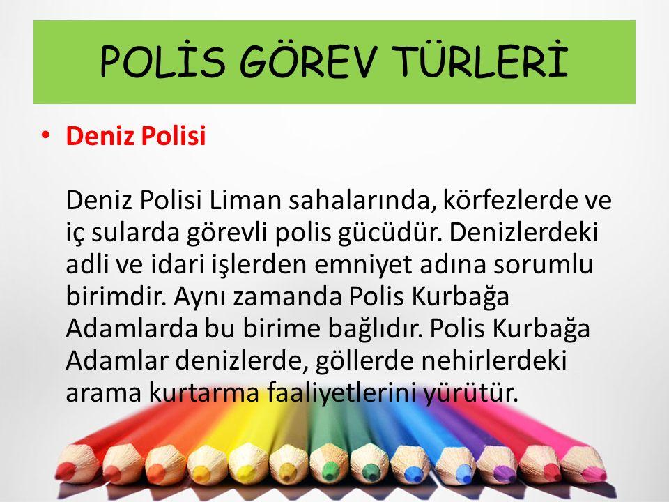 POLİS GÖREV TÜRLERİ