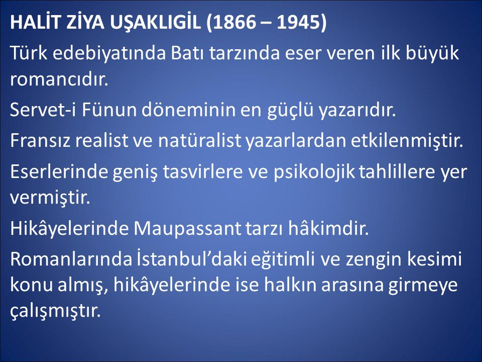 HALİT ZİYA UŞAKLIGİL (1866 – 1945)
