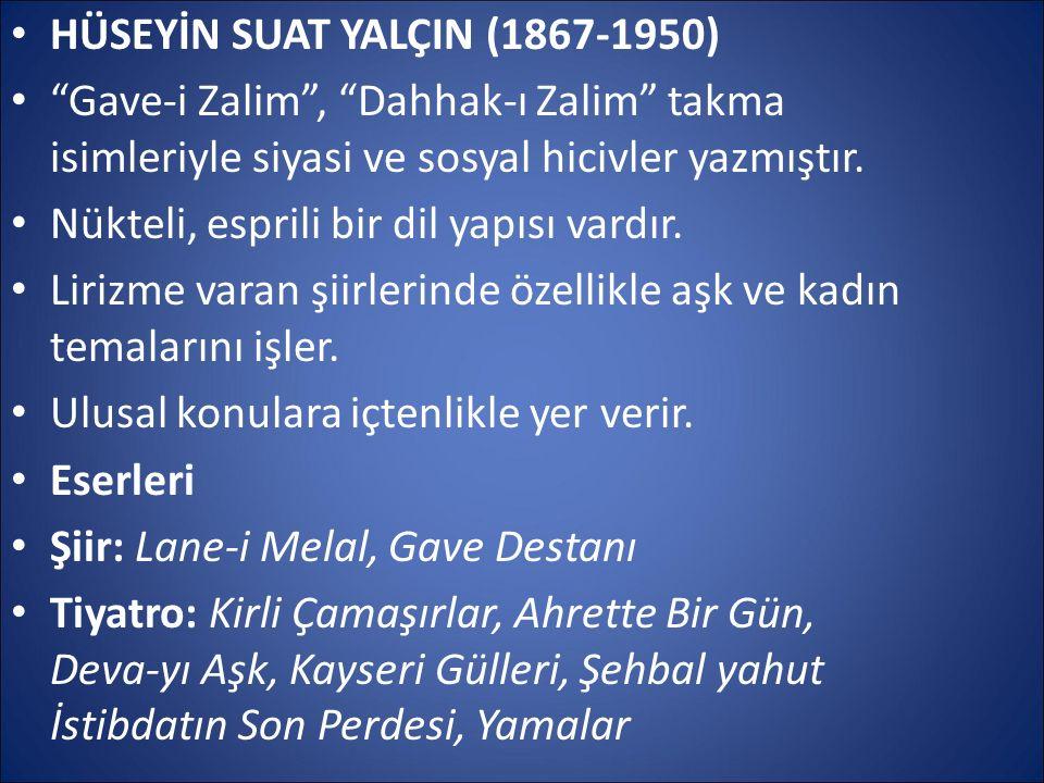 HÜSEYİN SUAT YALÇIN (1867-1950)