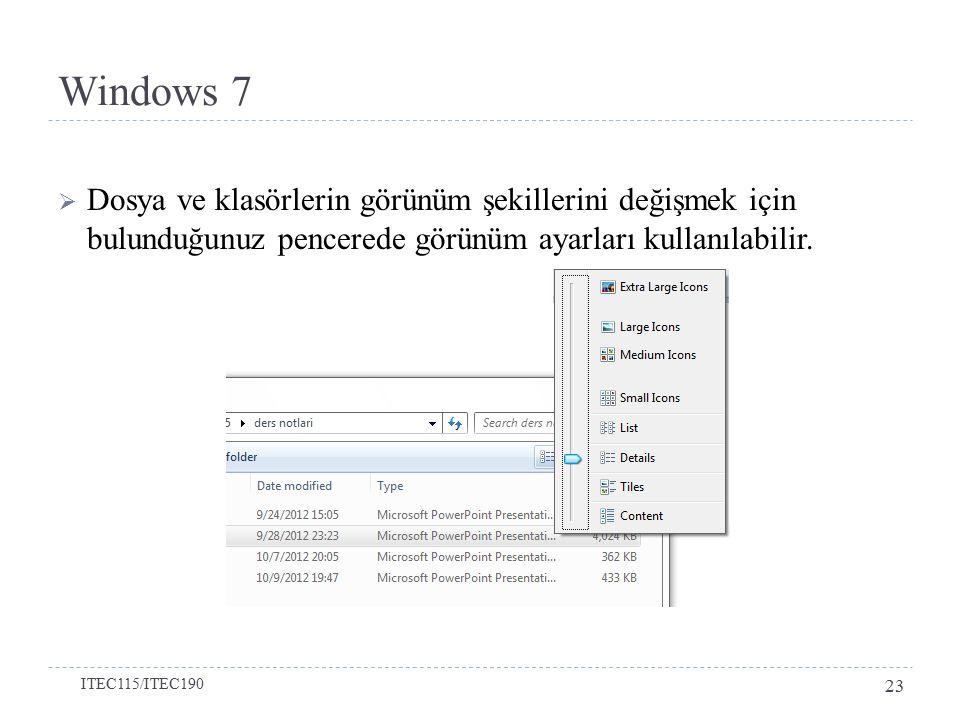 Windows 7 Dosya ve klasörlerin görünüm şekillerini değişmek için bulunduğunuz pencerede görünüm ayarları kullanılabilir.