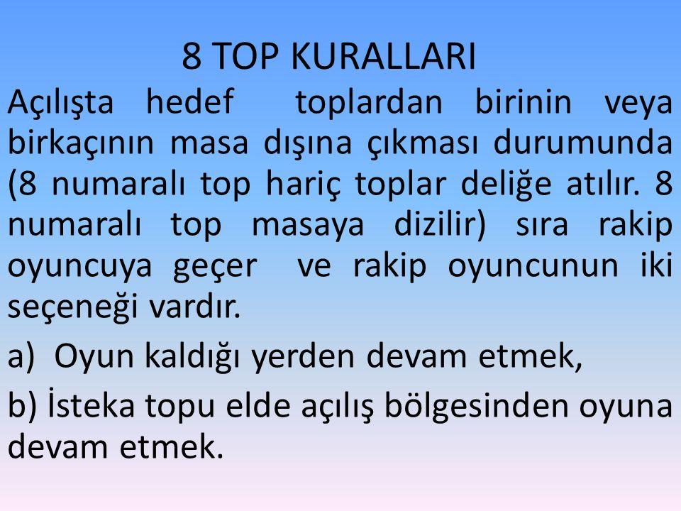 8 TOP KURALLARI