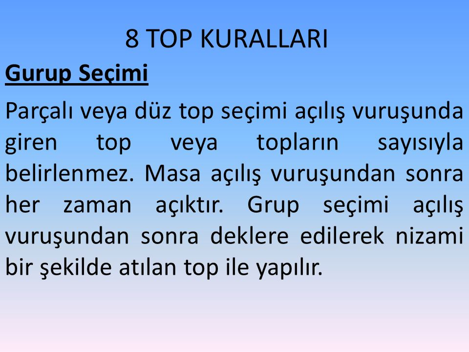 8 TOP KURALLARI Gurup Seçimi