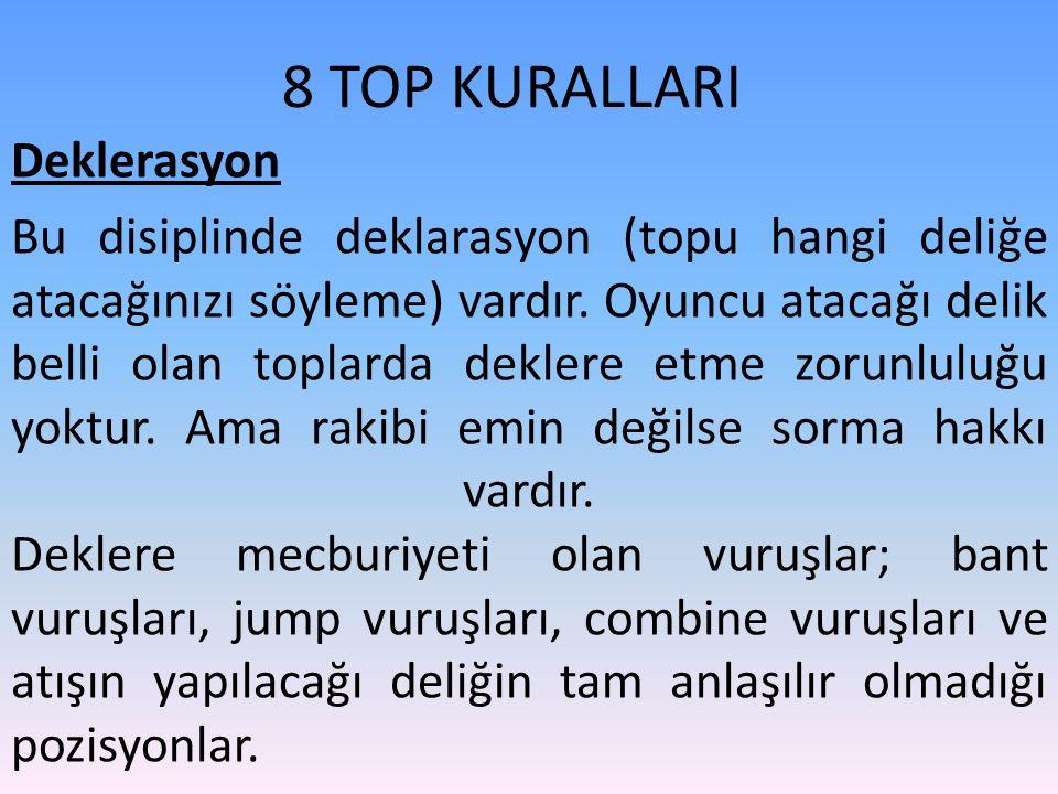 8 TOP KURALLARI Deklerasyon