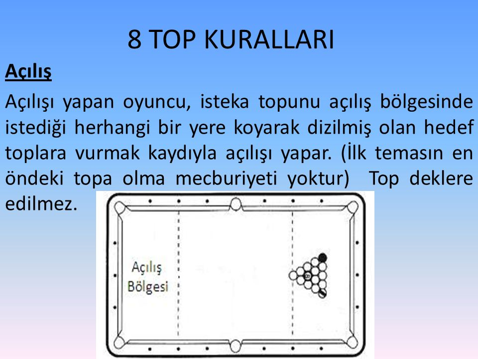 8 TOP KURALLARI Açılış.