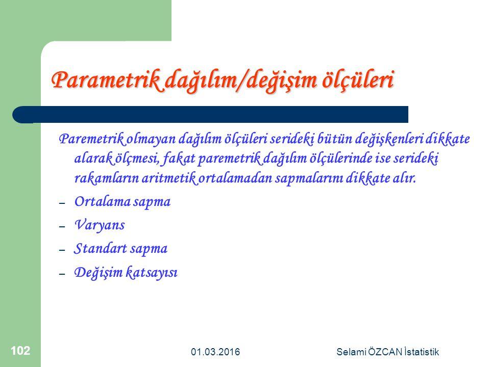 Parametrik dağılım/değişim ölçüleri