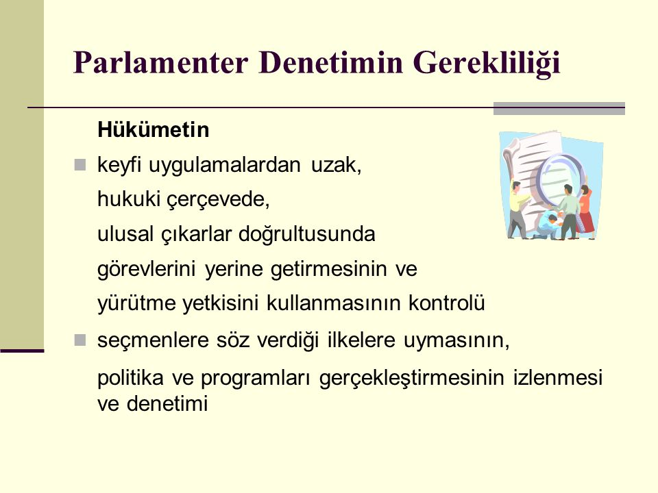 Parlamenter Denetimin Gerekliliği