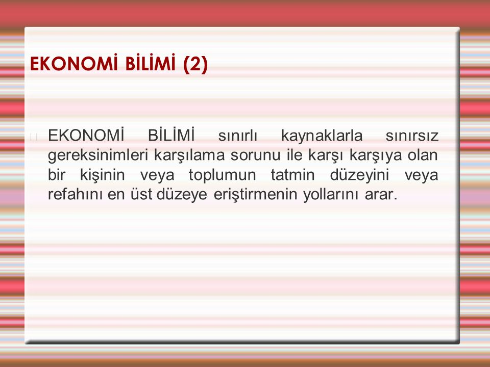 EKONOMİ BİLİMİ (2)
