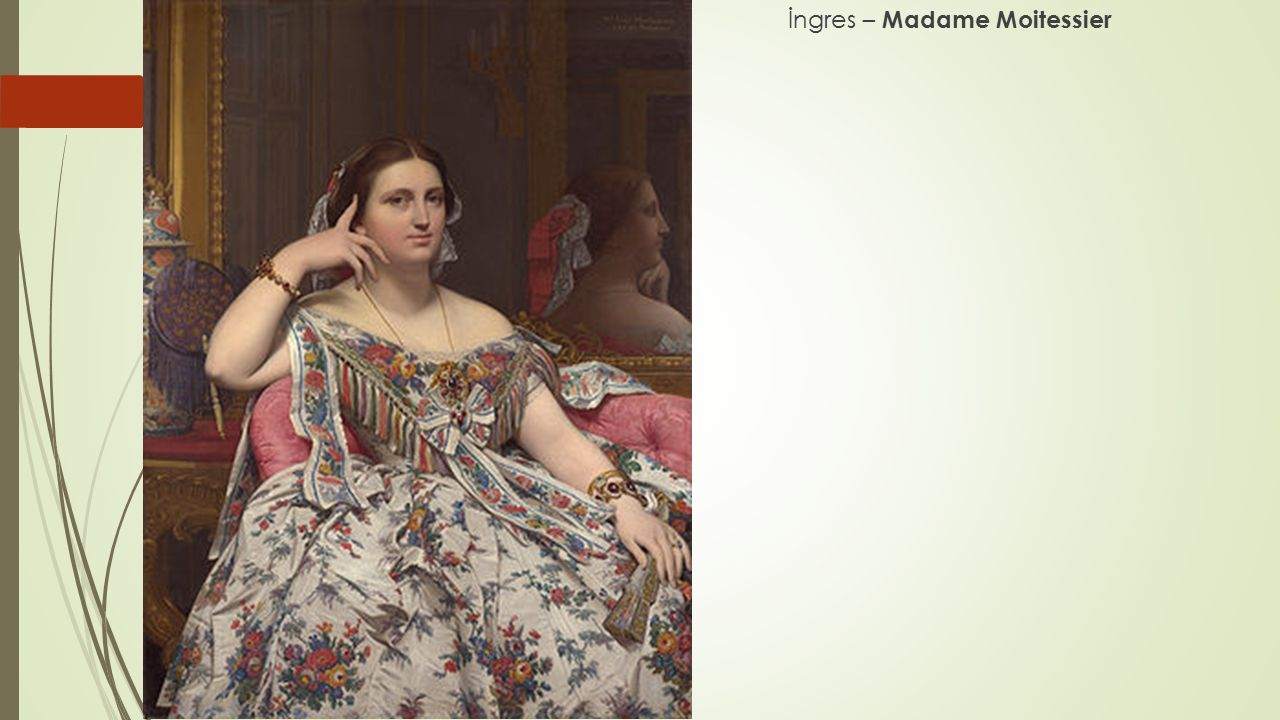 İngres – Madame Moitessier