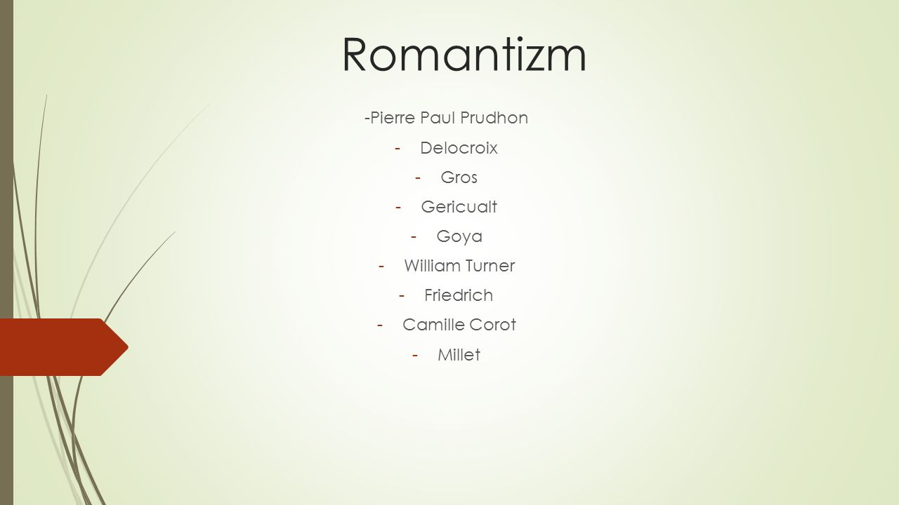 Romantizm -Pierre Paul Prudhon Delocroix Gros Gericualt Goya