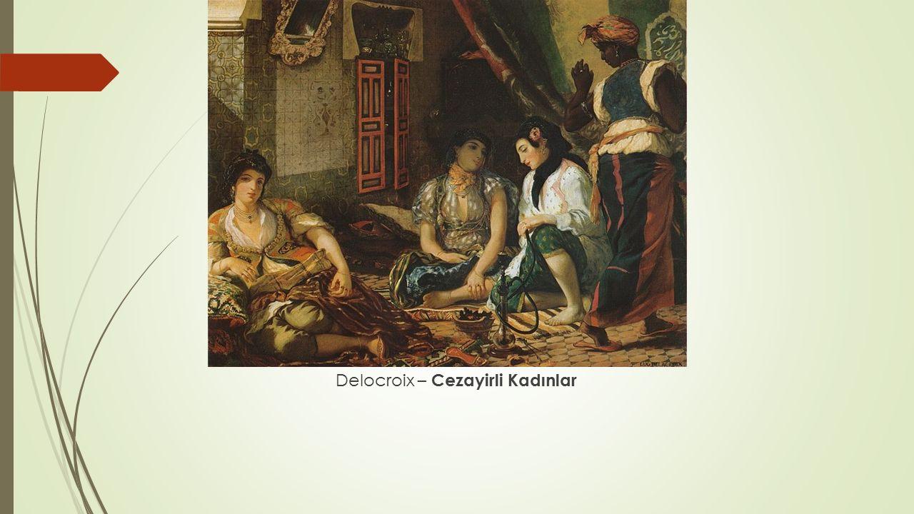 Delocroix – Cezayirli Kadınlar