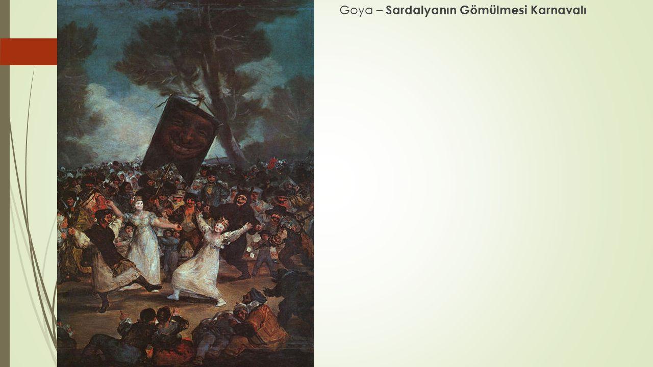 Goya – Sardalyanın Gömülmesi Karnavalı