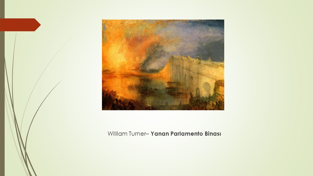 William Turner– Yanan Parlamento Binası