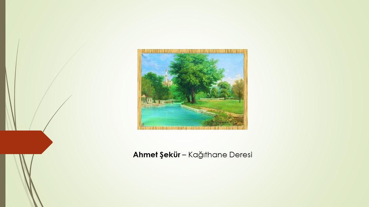 Ahmet Şekür – Kağıthane Deresi