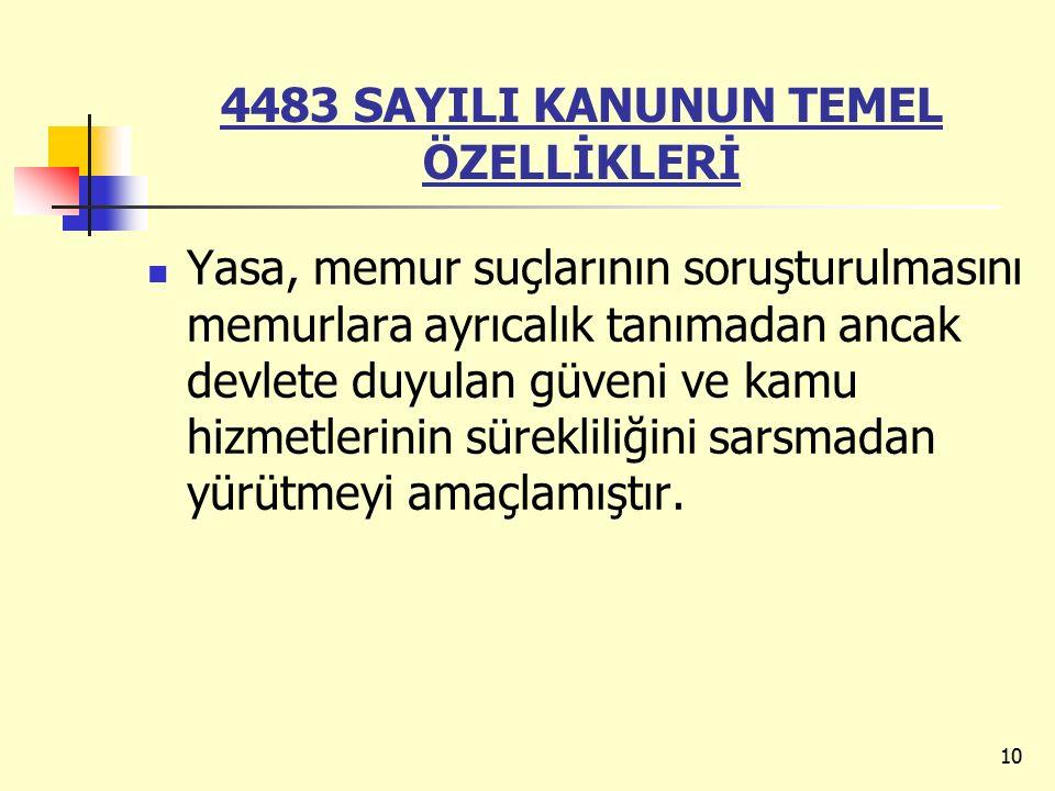 4483 SAYILI KANUNUN TEMEL ÖZELLİKLERİ