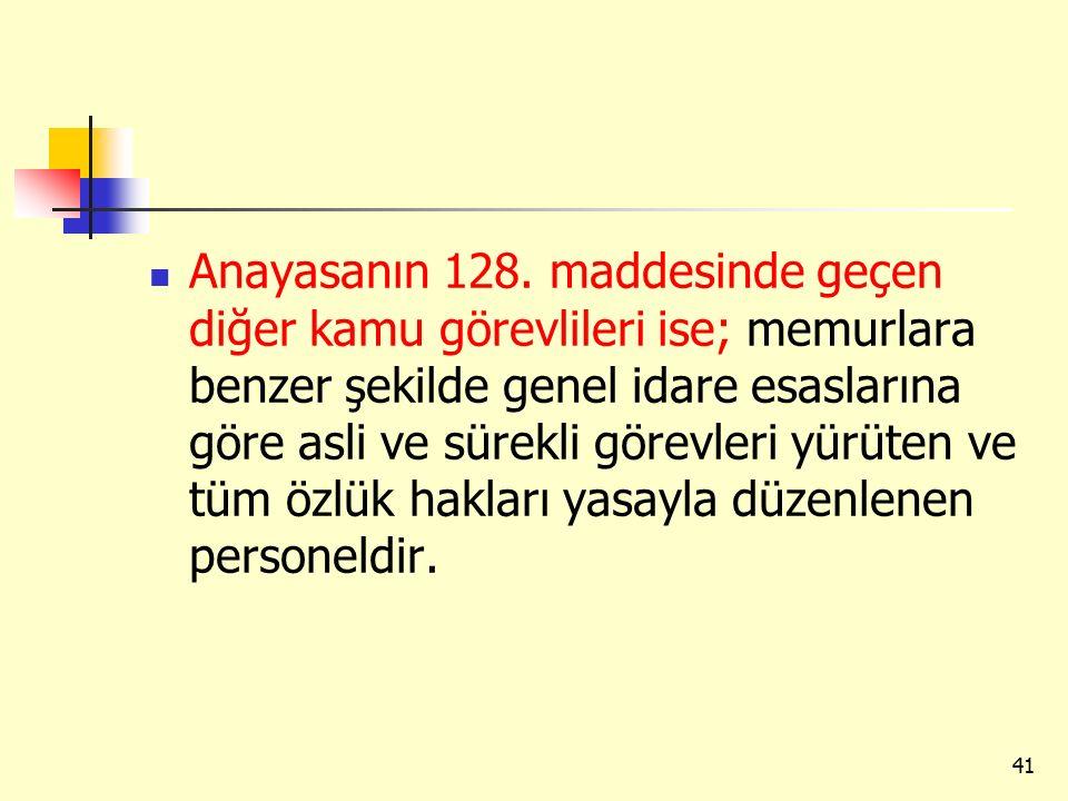 Anayasanın 128.