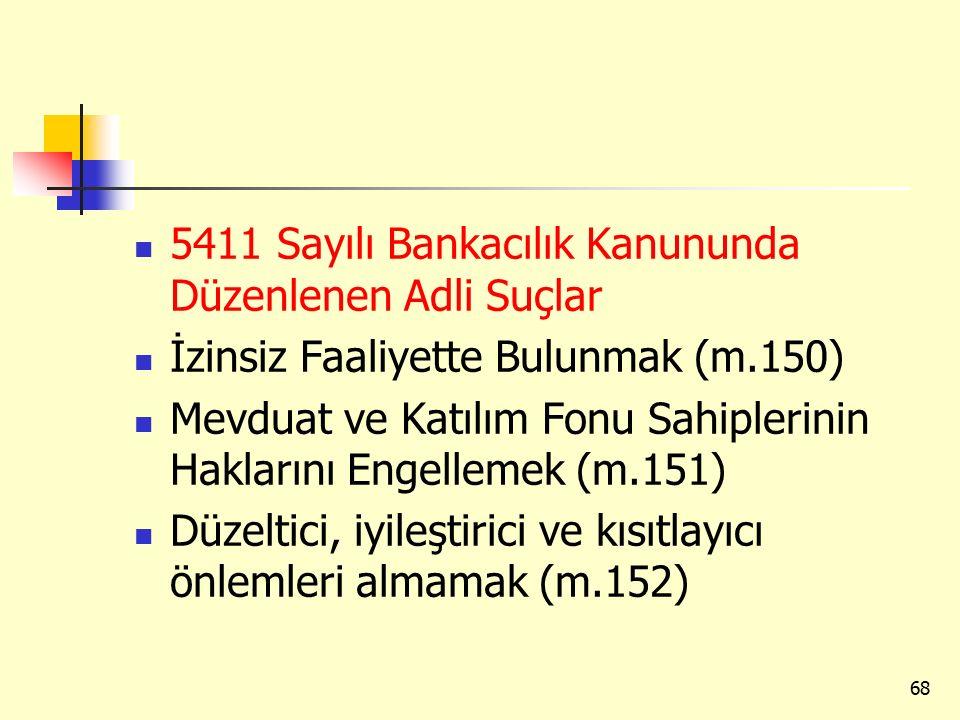 5411 Sayılı Bankacılık Kanununda Düzenlenen Adli Suçlar
