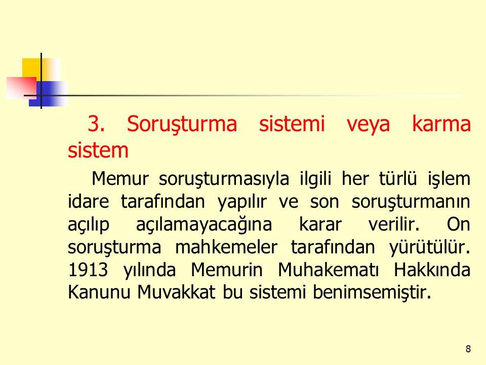 3. Soruşturma sistemi veya karma sistem