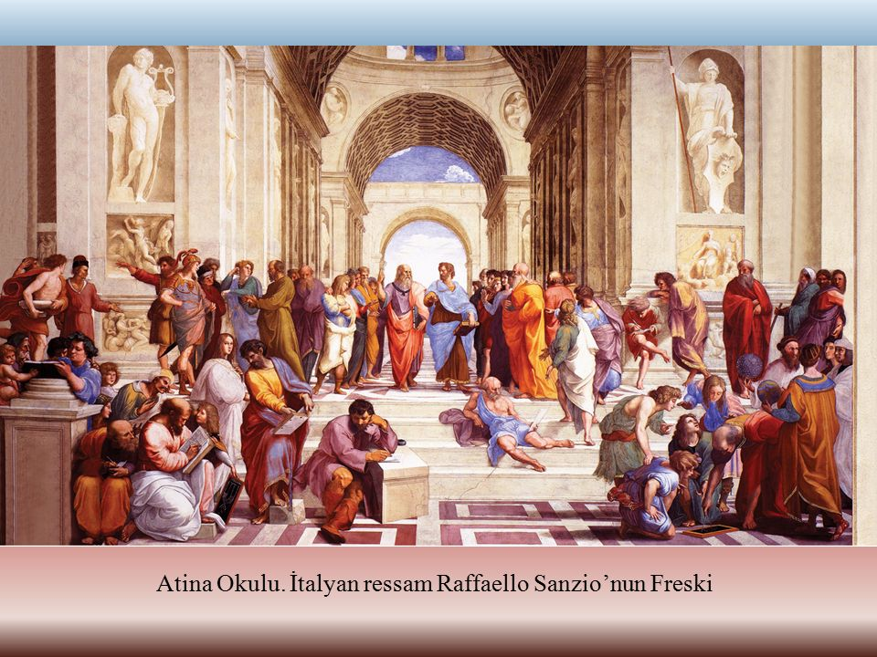Atina Okulu. İtalyan ressam Raffaello Sanzio'nun Freski