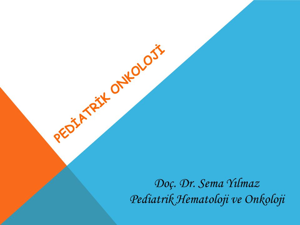 Pediatrik Hematoloji ve Onkoloji