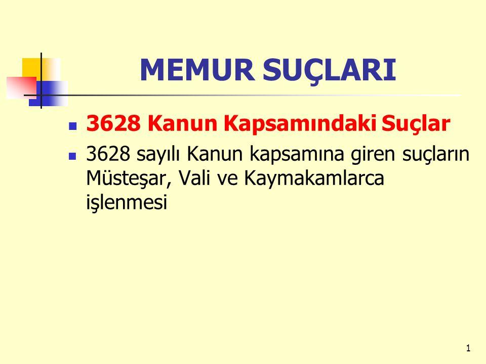 MEMUR SUÇLARI 3628 Kanun Kapsamındaki Suçlar