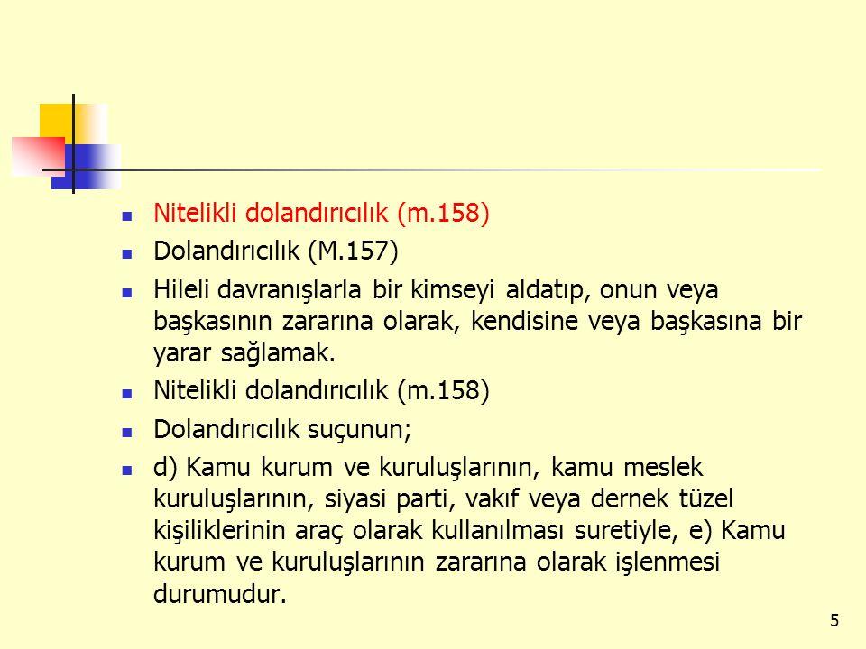 Nitelikli dolandırıcılık (m.158)
