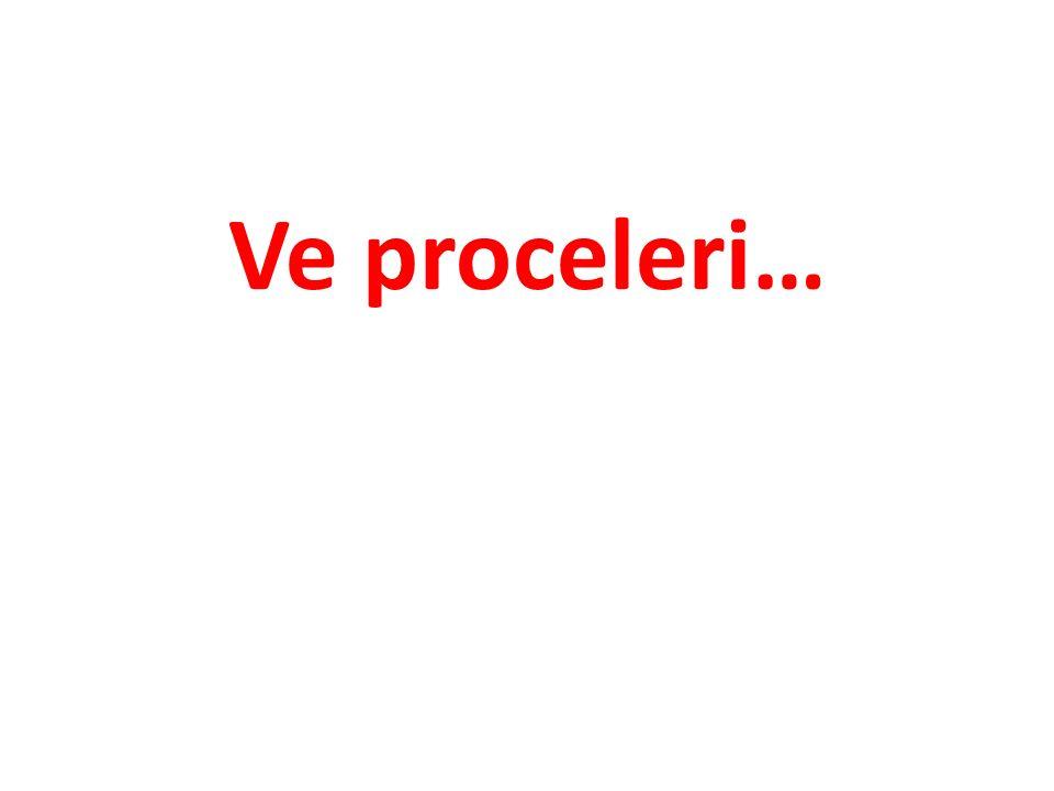 Ve proceleri…