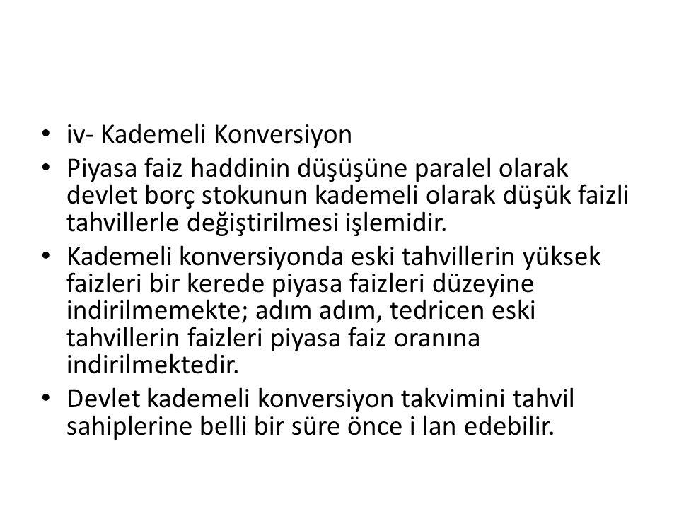 iv- Kademeli Konversiyon