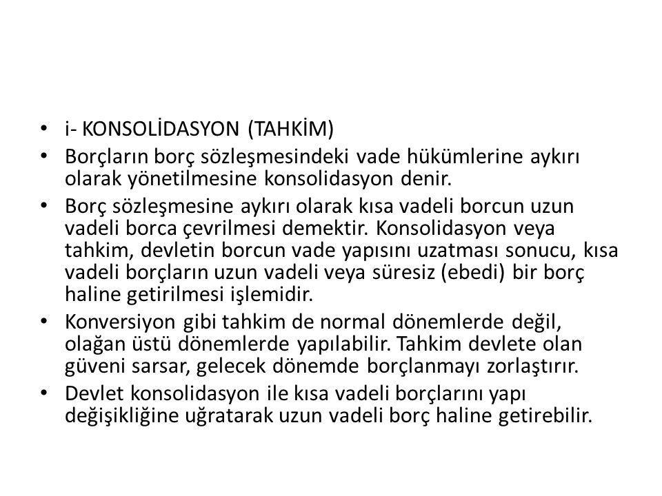 i- KONSOLİDASYON (TAHKİM)