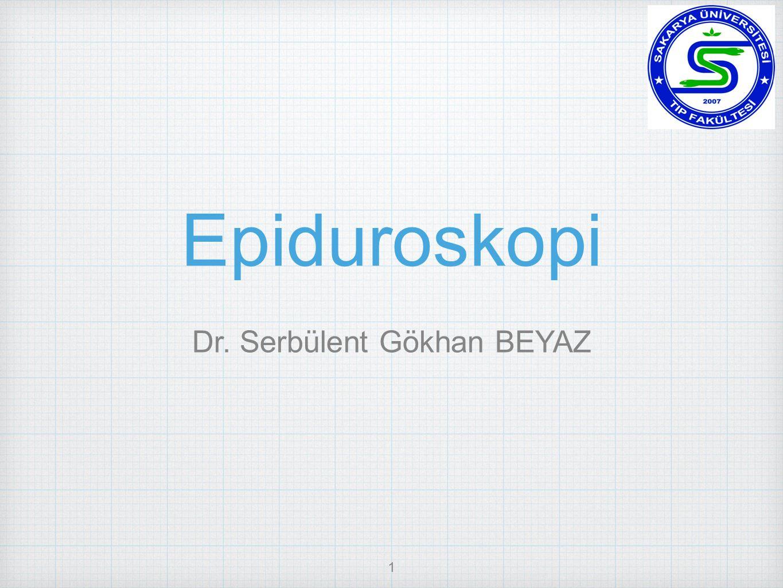 Dr. Serbülent Gökhan BEYAZ