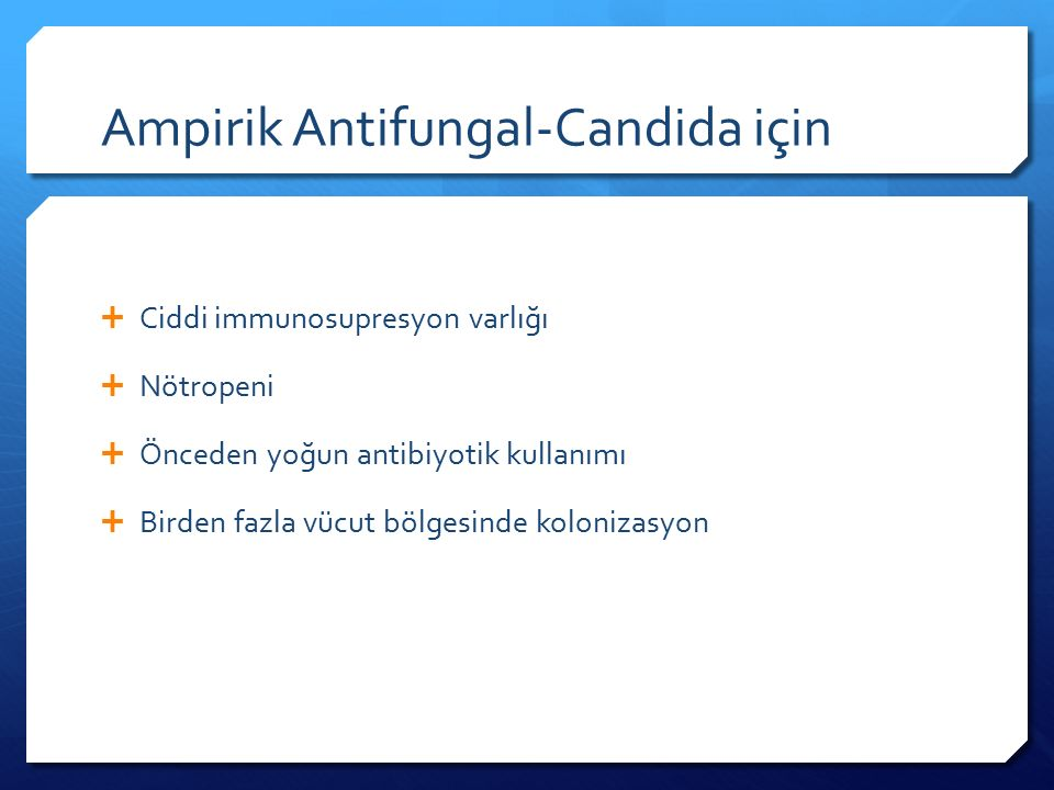 Ampirik Antifungal-Candida için