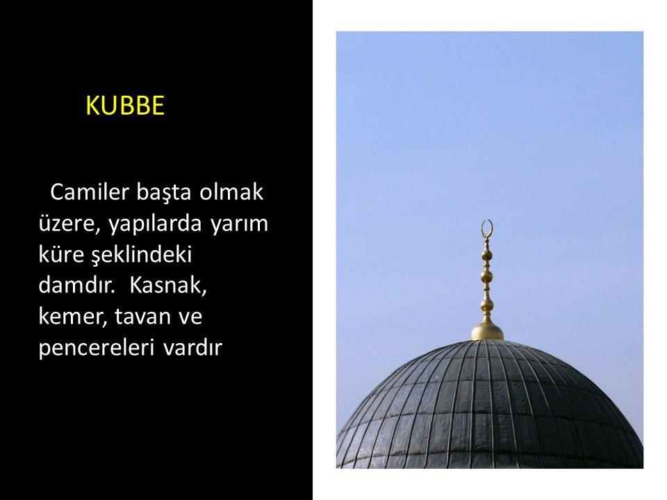 KUBBE Camiler başta olmak üzere, yapılarda yarım küre şeklindeki damdır.