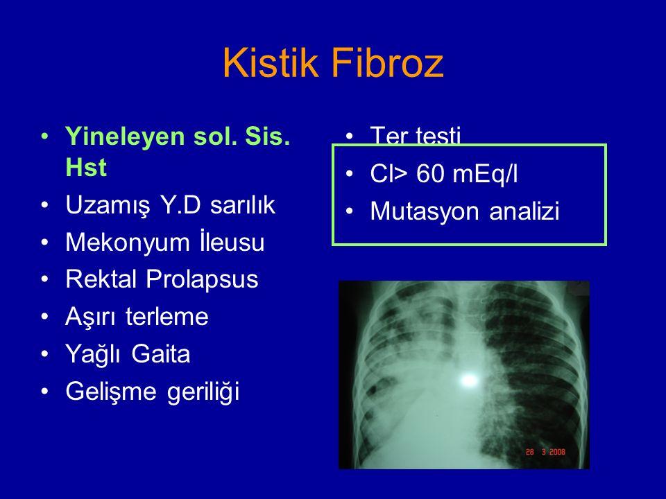 Kistik Fibroz Yineleyen sol. Sis. Hst Uzamış Y.D sarılık