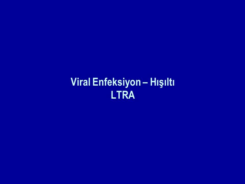 Viral Enfeksiyon – Hışıltı LTRA