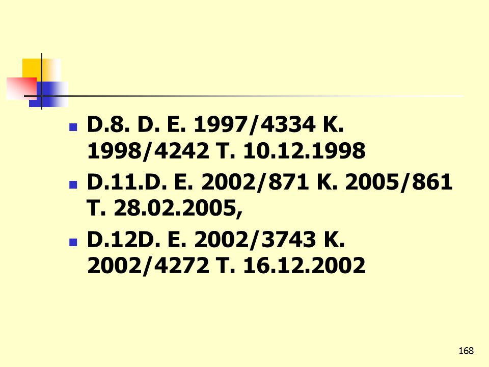 D.8. D. E. 1997/4334 K. 1998/4242 T. 10.12.1998 D.11.D.