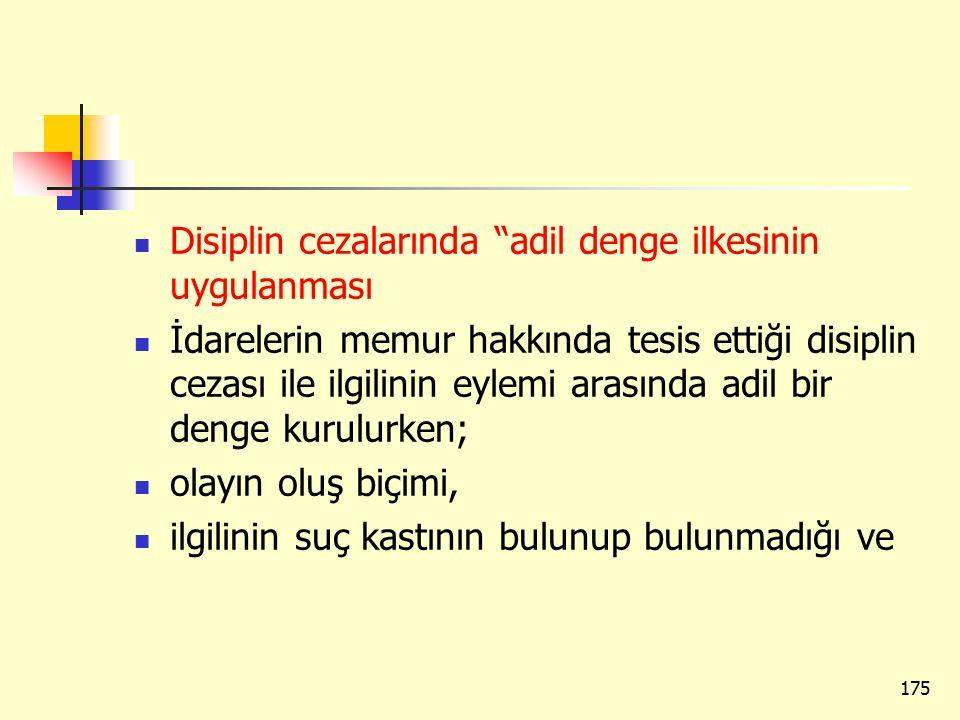 Disiplin cezalarında adil denge ilkesinin uygulanması