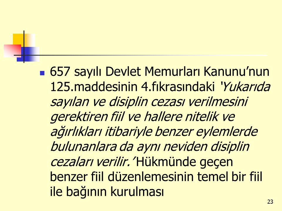 657 sayılı Devlet Memurları Kanunu'nun 125. maddesinin 4