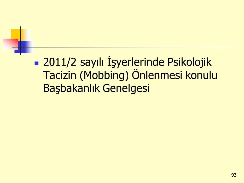 2011/2 sayılı İşyerlerinde Psikolojik Tacizin (Mobbing) Önlenmesi konulu Başbakanlık Genelgesi