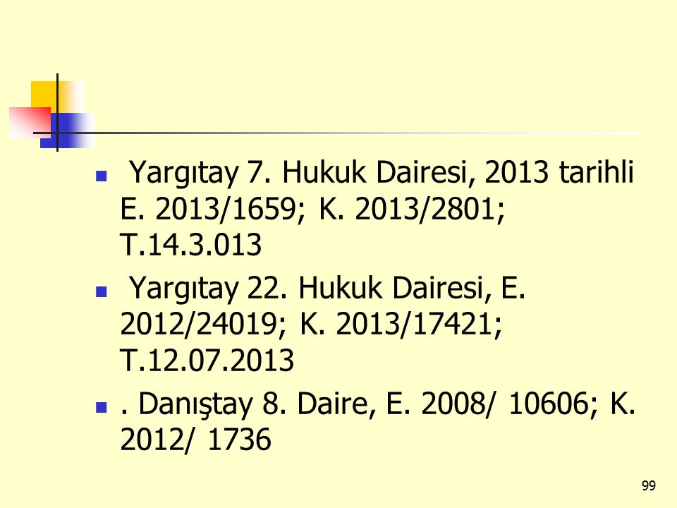 Yargıtay 7. Hukuk Dairesi, 2013 tarihli E. 2013/1659; K. 2013/2801; T