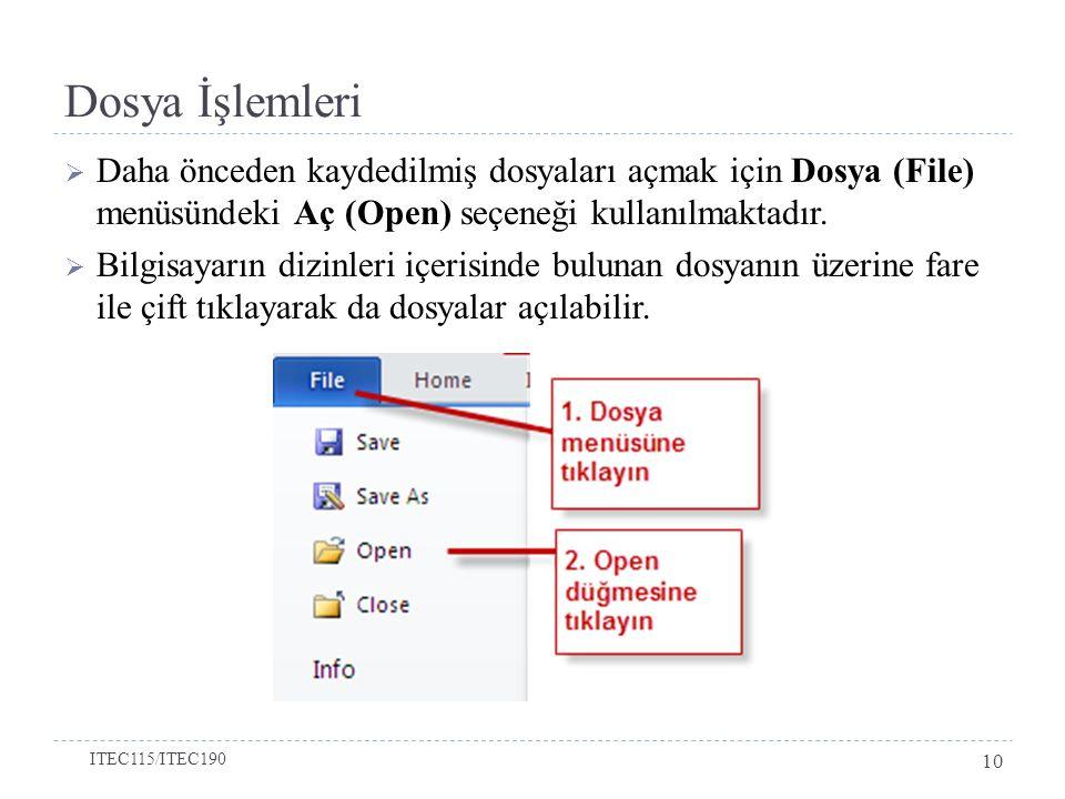 Dosya İşlemleri Daha önceden kaydedilmiş dosyaları açmak için Dosya (File) menüsündeki Aç (Open) seçeneği kullanılmaktadır.