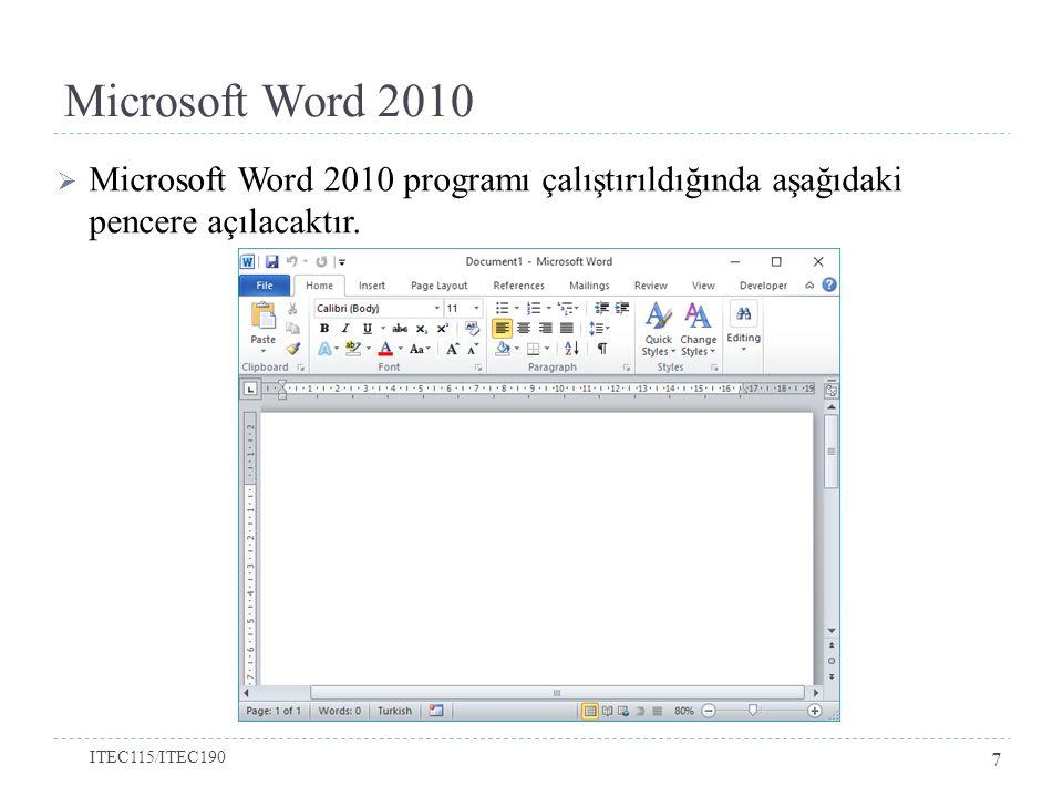 Microsoft Word 2010 Microsoft Word 2010 programı çalıştırıldığında aşağıdaki pencere açılacaktır.