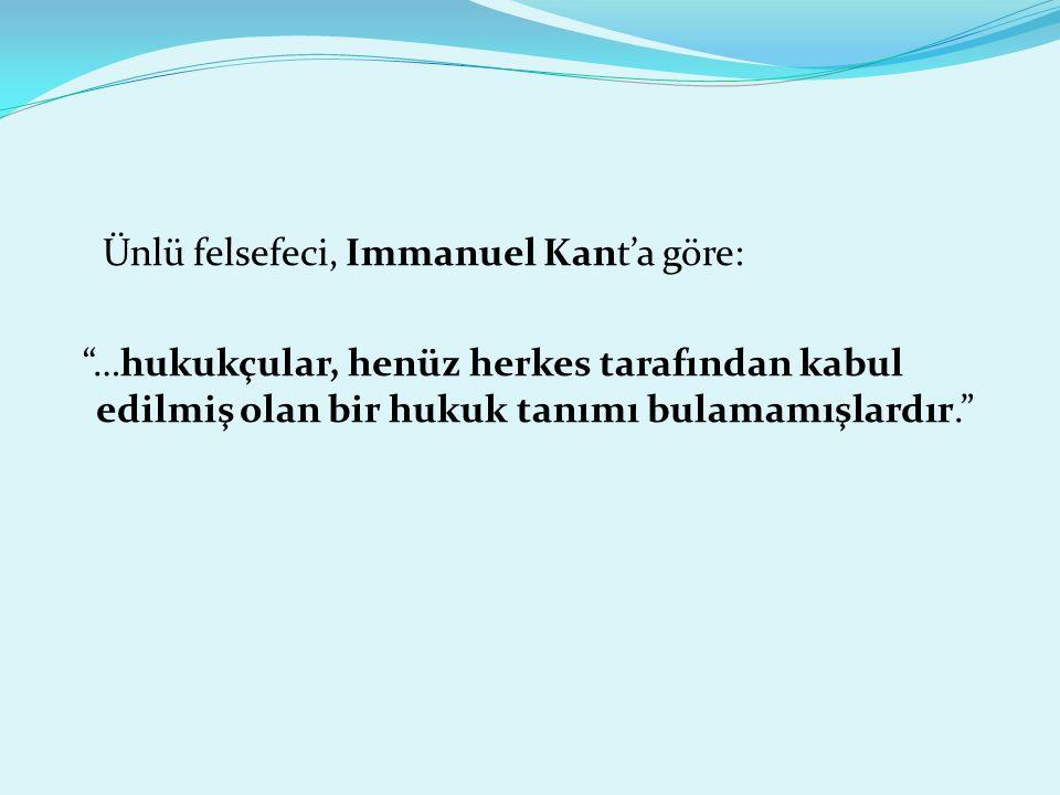 Ünlü felsefeci, Immanuel Kant'a göre: