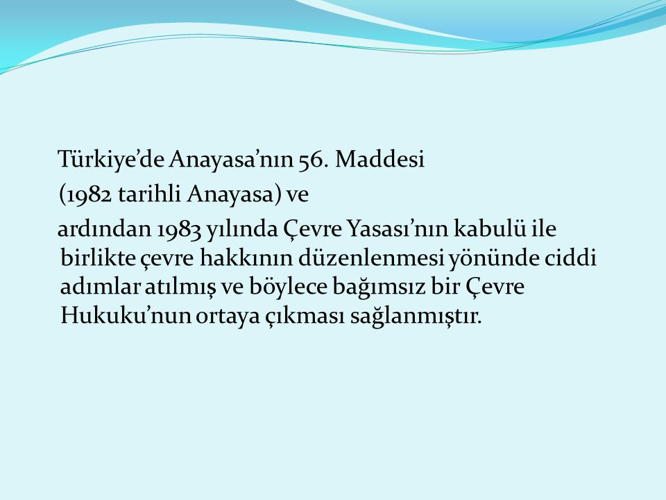 Türkiye'de Anayasa'nın 56. Maddesi