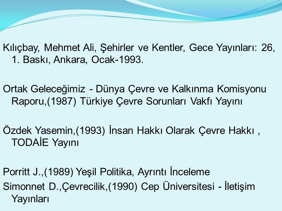 Kılıçbay, Mehmet Ali, Şehirler ve Kentler, Gece Yayınları: 26, 1