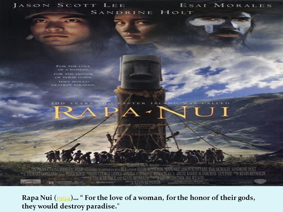 Rapa Nui (1994)… For the love of a woman, for the honor of their gods, they would destroy paradise.