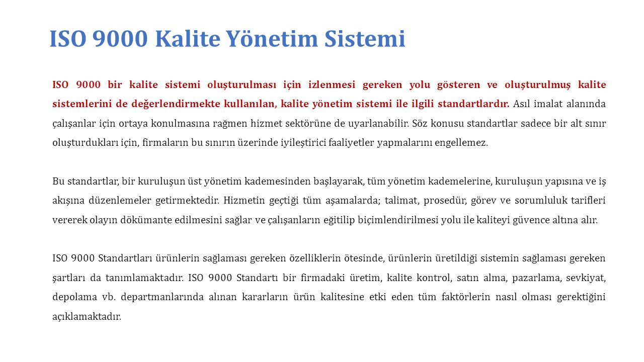 ISO 9000 Kalite Yönetim Sistemi