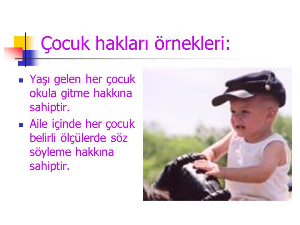 Çocuk hakları örnekleri: