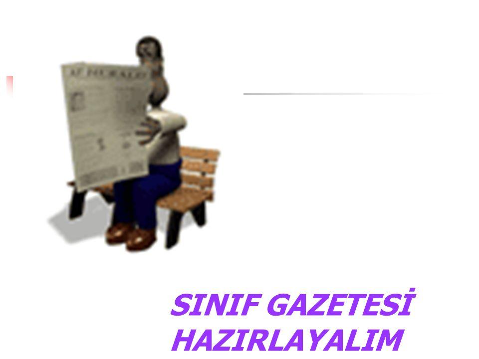 SINIF GAZETESİ HAZIRLAYALIM