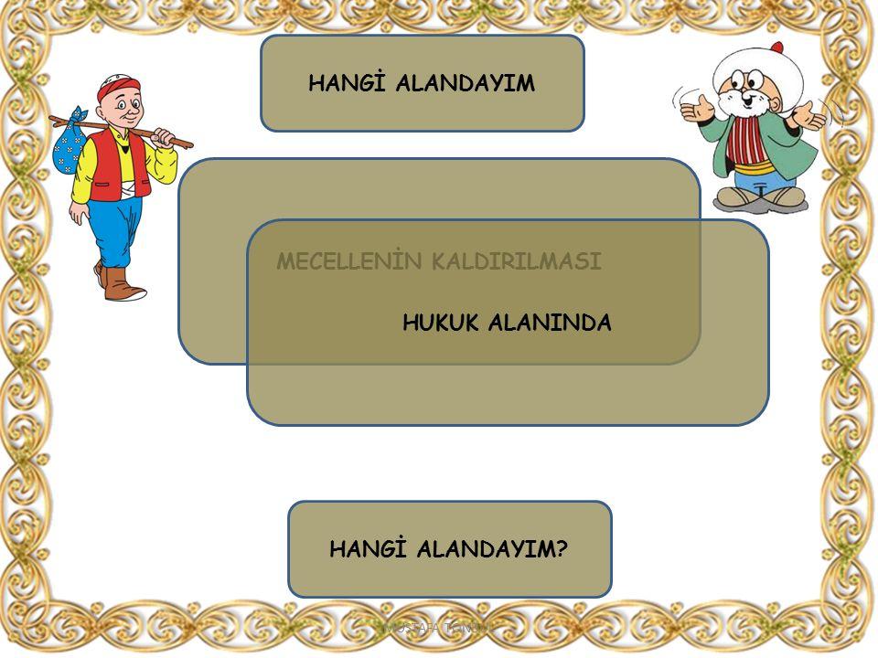 MECELLENİN KALDIRILMASI