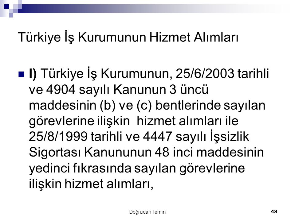 Türkiye İş Kurumunun Hizmet Alımları