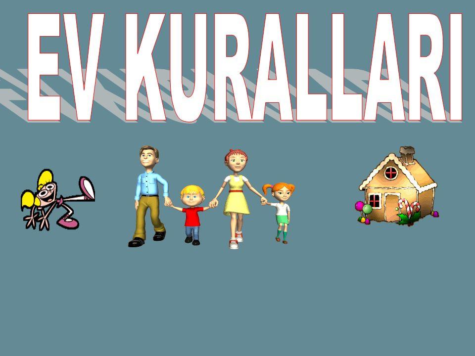 EV KURALLARI